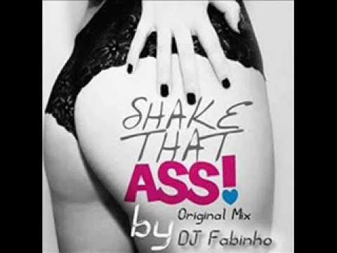 Shake That Ass - DJ Fabinho Original Mix (Electro House)