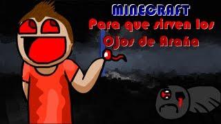 Minecraft | Para que sirve el Ojo de ARAÑA en MINECRAFT (Humor)