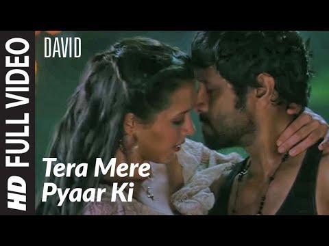 Tera Mere Pyaar Ki Full Song | David | Isha Sharwani, Vikram video