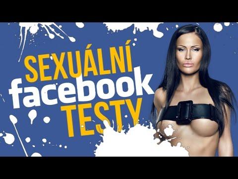 SEXUÁLNÍ facebook TESTY !