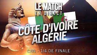 CAN 2019 : Côte d39Ivoire 1 - 1 Algérie 3-4 TAB, l39intégrale !