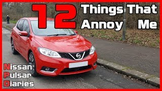 2018 Nissan Pulsar Tekna  - 12 Things That Annoy Me