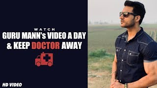 Watch Guru Mann 39 S Audio A Day Keep Doctor Away