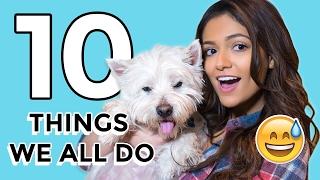 10 Things Everybody Does | Bethany Mota