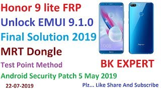 Honor 9 Lite LLD-AL10 FRP Unlock EMUI 9.1.0 Final Solution MRT Dongle Test Point Method