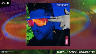Mikee Mykanic - NASA [Official Audio] ft. Krúbi, DolBeats
