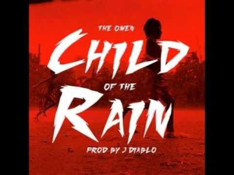 The Omen - Child of the Rain (Prod. by JDiablo) W/ Lyrics