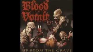 Watch Blood Vomit Up From The Grave video