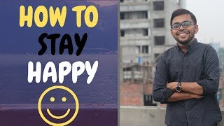 সুখে থাকার ৫টি উপায় | how to be happy