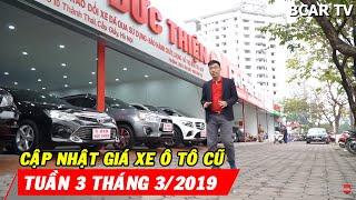 Cập nhật giá xe cũ tại thị trường Hà Nội tuần 3 tháng 3/2019