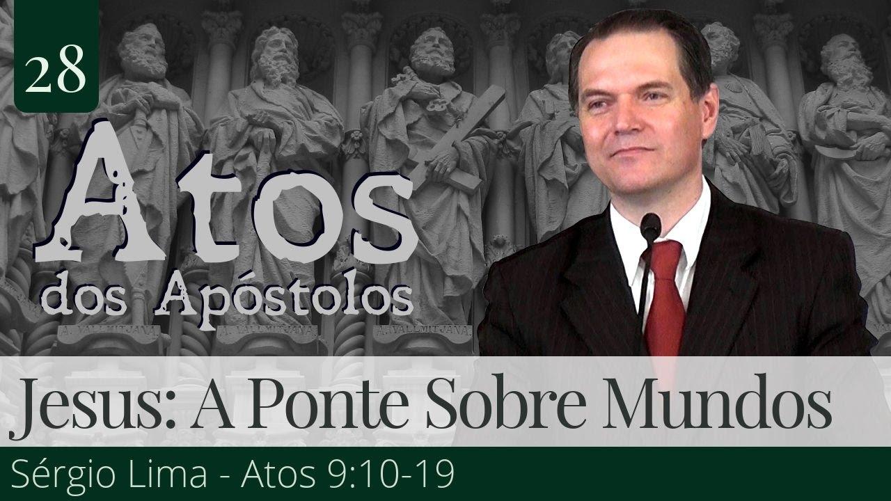 28. Jesus: A Ponte Sobre Mundos - Sérgio Lima