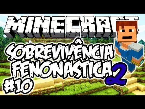 CASA DE HOBBITS! - Sobrevivência Fenonástica 2: Minecraft #10