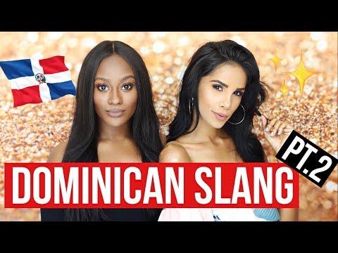 Dominican Slang Part 2. Ft. Nathalie Muñoz