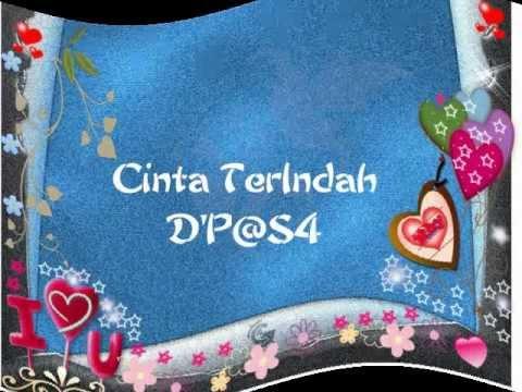DPAS4 CINTa TERINDAH Lirik.flv