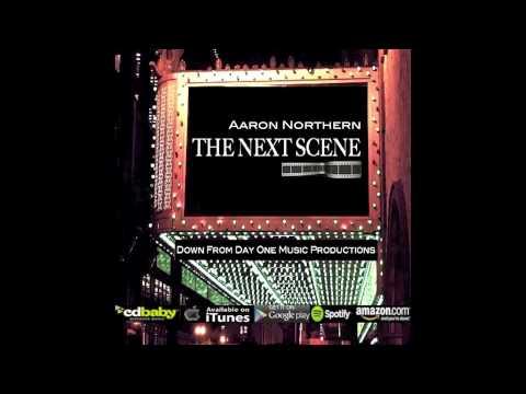 Aaron Northern   The Next Scene