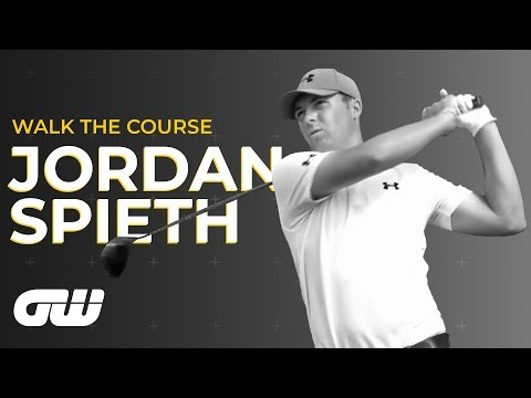 GW Walk The Course: with Jordan Spieth