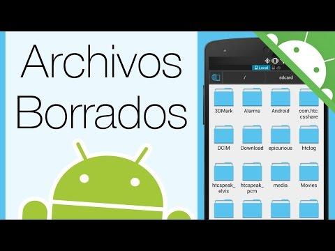 Como Recuperar Archivos Borrados de Android