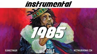 """J. Cole - 1985 (Intro to """"The Fall Off"""") [INSTRUMENTAL] *reprod*"""