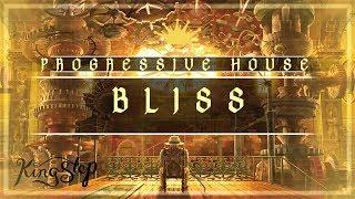 [Progressive House] : Milox - Bliss [King Step]