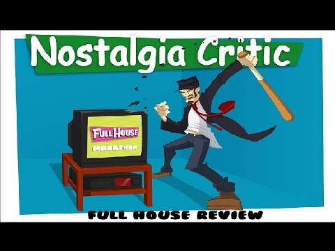 Nostalgia Critic: Full House