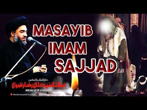 Masayib e Imam Sajjad A.S | Maulana Syed Ali Raza Rizvi | 25 Muharram - Shahadat Imam al-Sajjad A.S