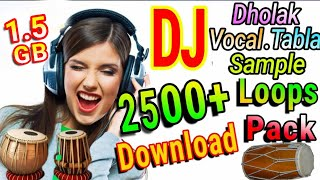 Dholki Sample Loops Pack 400+ Free Download (Tabla,Vocal,etc)in Hindi
