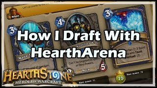 [Hearthstone] How I Draft With HearthArena