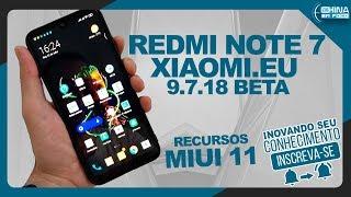 Redmi Note 7 Xiaomi.Eu  9.7.18 Beta Miui 11