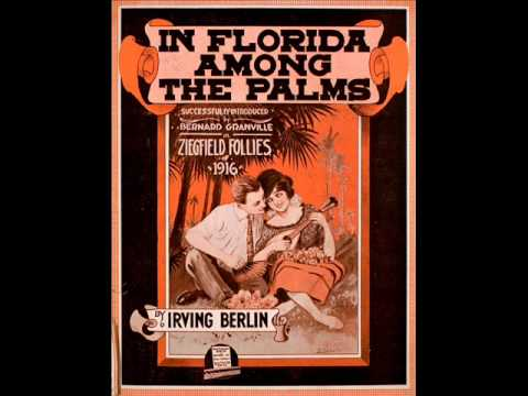 Irving Berlin - In Florida Among the Palms