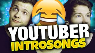 YOUTUBER AM INTROSONG ERRATEN