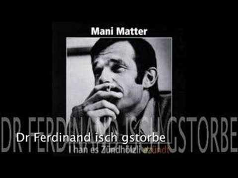 Mani Matter - Dr Ferdinand Isch Gstorbe