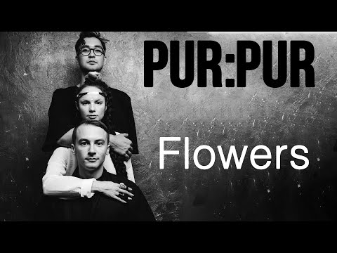 Pur:Pur - Flowers