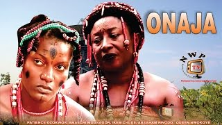 Onaja Nigerian Traditional Movie [Part 1]