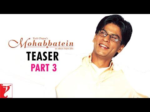 Mohabbatein - Teaser 3