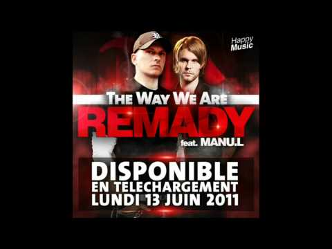 REMADY feat Manu L - The Way We Are (Radio Edit)