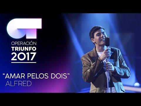 """Amar Pelos Dois� - Alfred | Gala 4 | OT 2017"