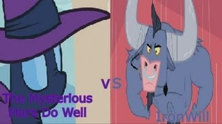 Epic Rap Battles Of History (Pony Parody) 8- The Mysterious Mare Do Well VS IronWill