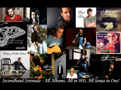 Secondhand Serenade - All Albums, All In Hq, All Songs In One! Enjoy! video