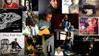 Secondhand Serenade - All Albums, All in HQ, All Songs in One! Enjoy!