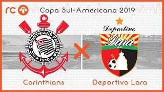 Corinthians x Deportivo Lara AO VIVO Copa SulAmericana