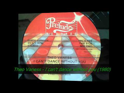 Theo Vaness - I can't dance without you
