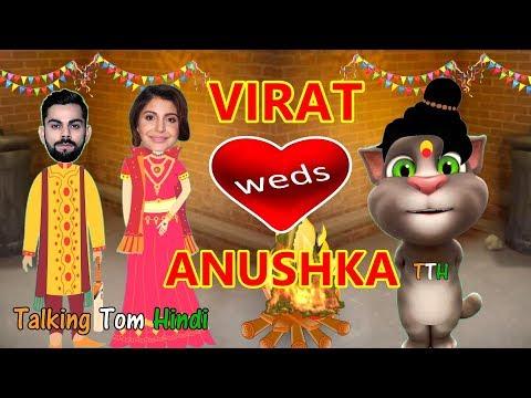Talking Tom Hindi - Virat and Anushka Wedding Funny Comedy - Talking Tom Funny Videos
