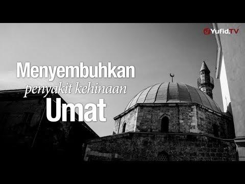 Ceramah Agama: Menyembuhkan Penyakit Kehinaan Umat - Ustadz Abu Izzi Masmu'in Zubaidi.