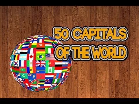 50 Capitals of the world w/ Lyrics (Bitrates)