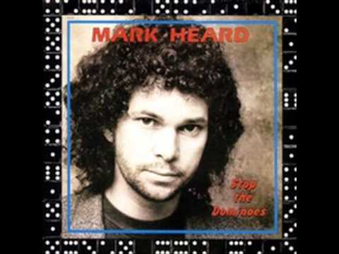 Mark Heard - To See Your Face