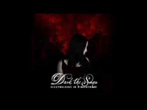 Dark The Suns - The World Stood Still