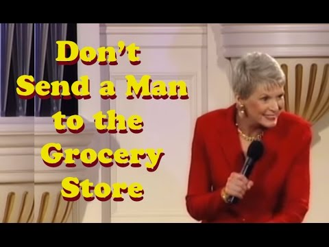 "Jeanne Robertson ""Don t send a man to the grocery store!"""