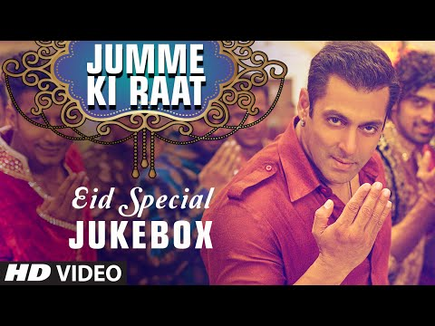Eid Mubarak Songs Video JUKEBOX   Jumme Ki Raat, Aaj Ki Party   T-Series