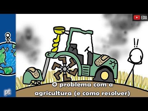 Por que a agricultura está com problemas (e como resolver)? | Minuto da Terra