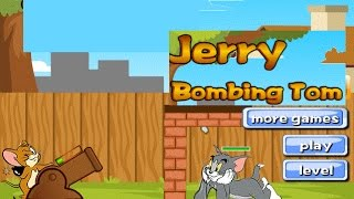 Tom and Jerry Games Bombing Tom Cat Games to Play - Tom and Jerry Gameplay